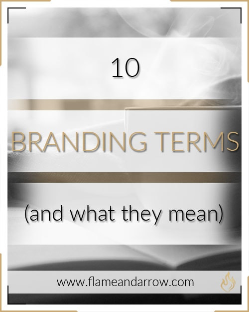 10 Branding Terms (and what they mean)