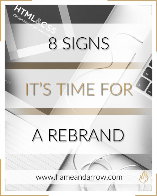 8 Signs It's Time for a Rebrand