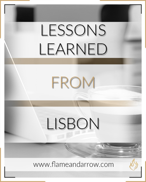 Lessons learned from Lisbon (and how it relates to business)